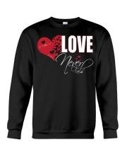 LOVE NEVER FAILS Crewneck Sweatshirt thumbnail