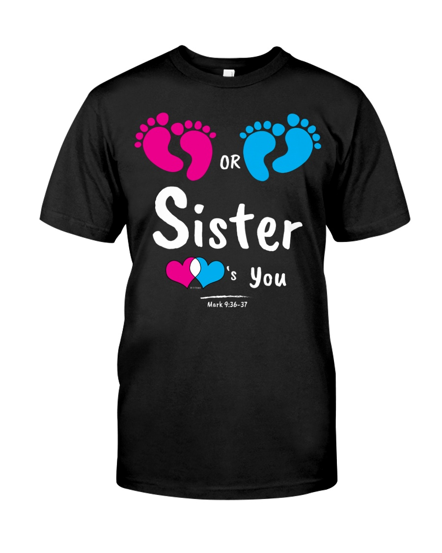 Sister Loves you Classic T-Shirt