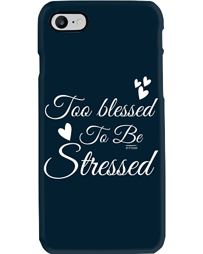 Too Blessed to be Stressed in script