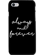 Always and Forever Phone Case i-phone-7-case