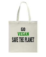 Go Vegan and Save the planet - Limited Edition -  Tote Bag front