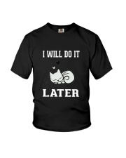 I Will Do It Later Cat Shirt -LIMITED EDITION- Youth T-Shirt thumbnail