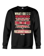T SHIRT PROCUREMENT MANAGER Crewneck Sweatshirt thumbnail
