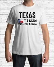 TEXAS IT'S WHERE MY STORY BEGINS SHIRT Classic T-Shirt lifestyle-mens-crewneck-front-1