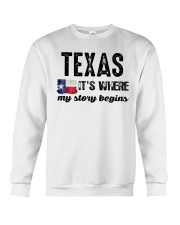TEXAS IT'S WHERE MY STORY BEGINS SHIRT Crewneck Sweatshirt thumbnail