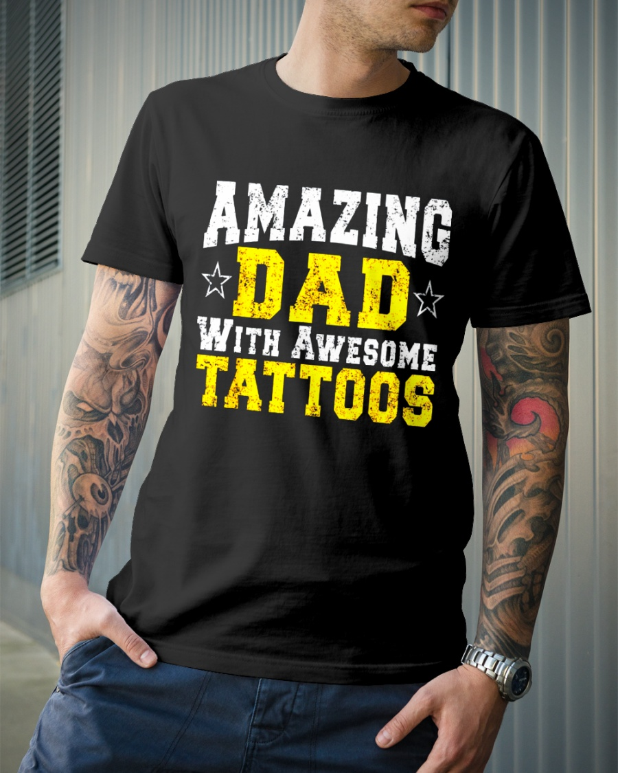 d3322852 Dad Tattoo Shirt Cool Fun Awesome Father Day shirt Classic T-Shirt