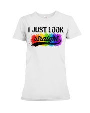 I Just Look Straight LGBT Pride Tshirt Premium Fit Ladies Tee thumbnail