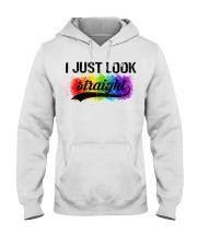 I Just Look Straight LGBT Pride Tshirt Hooded Sweatshirt thumbnail
