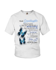 To My Granddaughter Youth T-Shirt front