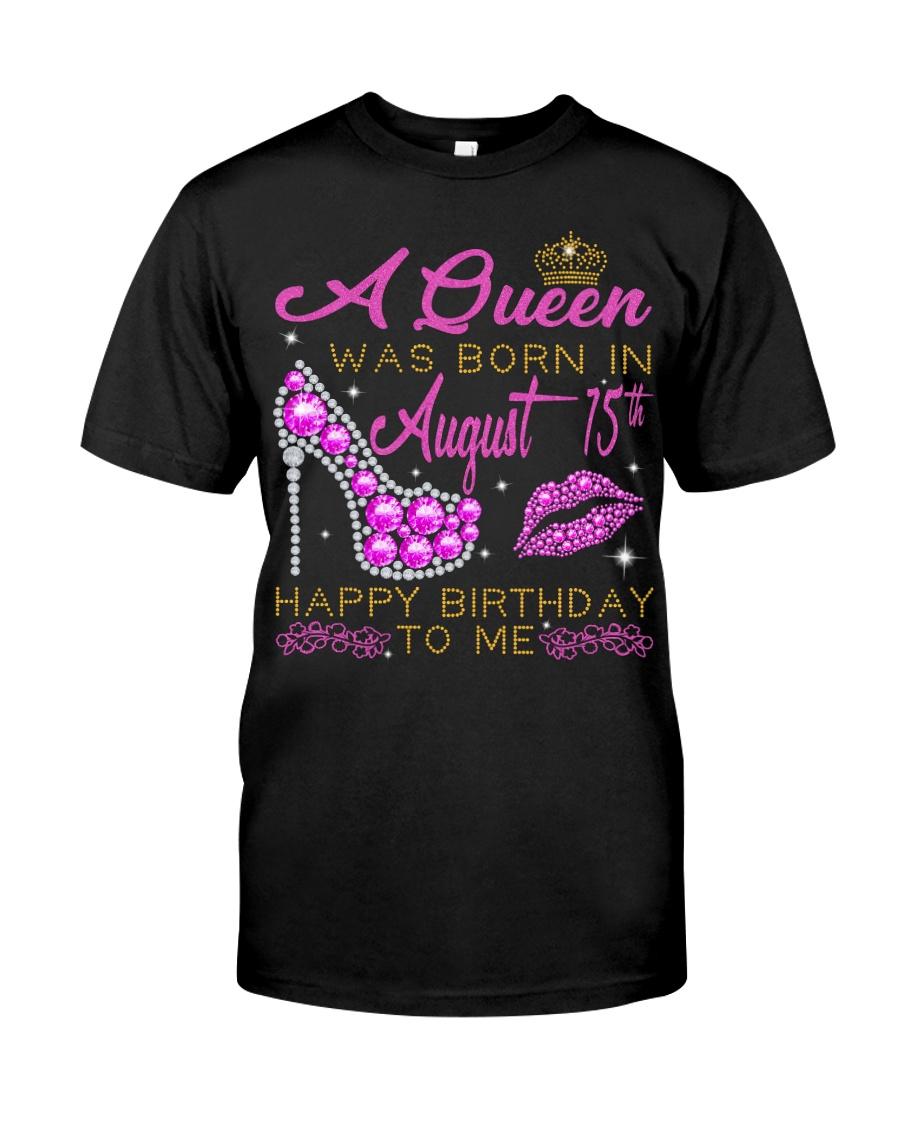 August 15st Queen Classic T-Shirt