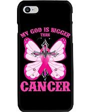 My god is bigger than cancer T-shirt Phone Case thumbnail