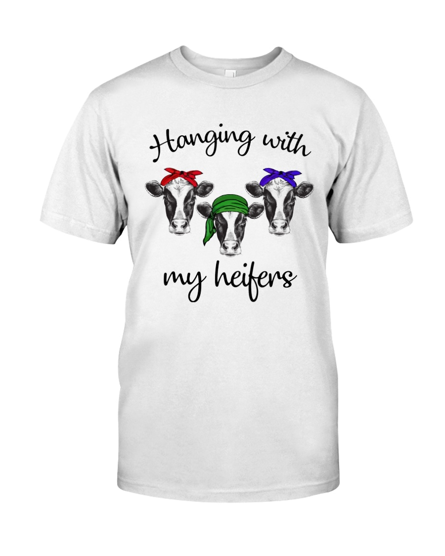 Hanging With My Heifers Classic T-Shirt