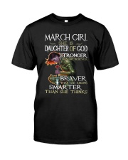 March Girl - Special Edition  Classic T-Shirt front