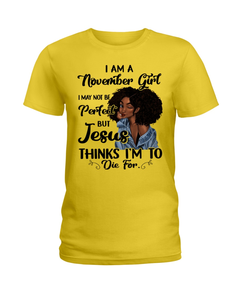 November Girl - Special Edition  Ladies T-Shirt