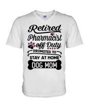 Retired Pharmacist - Stay at Home Dog Mom V-Neck T-Shirt thumbnail