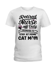 Retired Nurse - Stay at Home Cat Mom Ladies T-Shirt thumbnail