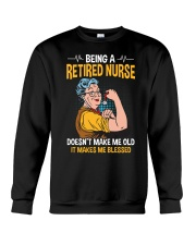 Retired Nurse - Make me Blessed Crewneck Sweatshirt thumbnail