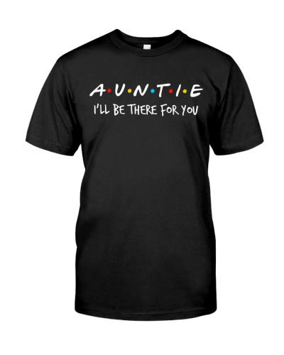 Auntie - Be There For You