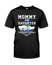 EMT - Mommy and Daughter - The Legend and Legacy Classic T-Shirt front