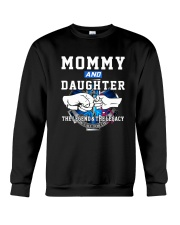 EMT - Mommy and Daughter - The Legend and Legacy Crewneck Sweatshirt thumbnail