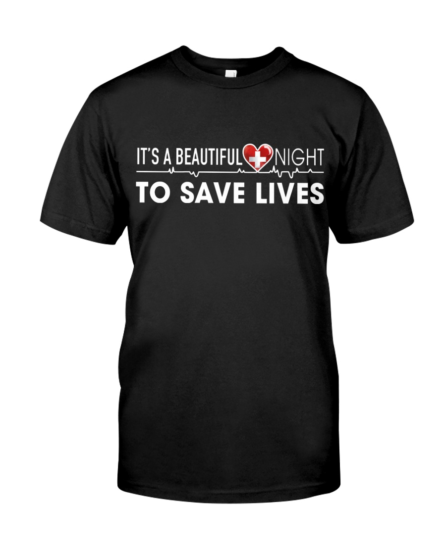Beautiful Day Save Lives Classic T-Shirt