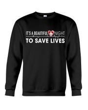 Beautiful Day Save Lives Crewneck Sweatshirt thumbnail