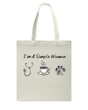 Nurse - I'm a simple woman  Tote Bag thumbnail