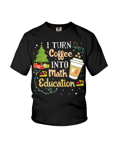 Math Teacher - Turn Coffee into Math Education
