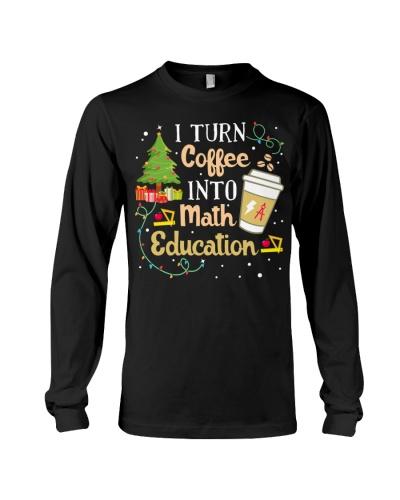Math Teacher - Turn Coffee into Math Education