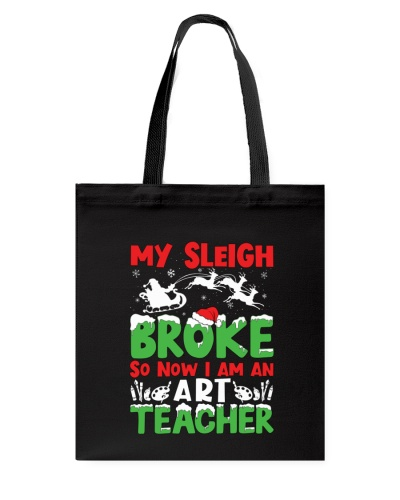 Art Teacher - My Sleigh broke