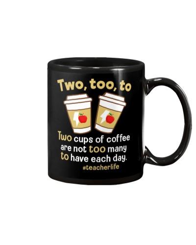Teacher - Coffee - Two Too To