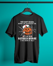 Retired Nurse - You can't scare me Classic T-Shirt lifestyle-mens-crewneck-front-3