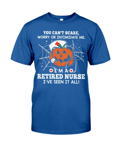 Retired Nurse - You can't scare me