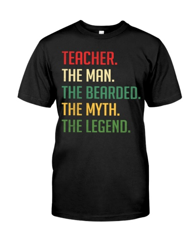 Bearded Teacher - The Man - The Legend