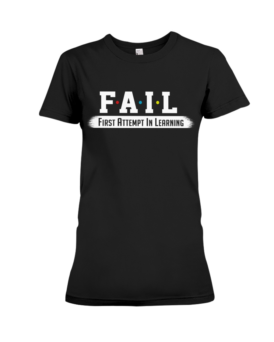Fail Meaning Premium Fit Ladies Tee