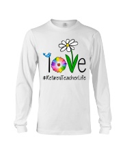 Love Retired Teacher Life Long Sleeve Tee thumbnail