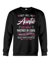 Auntie - They Call me Auntie - Bad Influence Crewneck Sweatshirt thumbnail