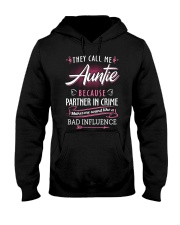 Auntie - They Call me Auntie - Bad Influence Hooded Sweatshirt thumbnail