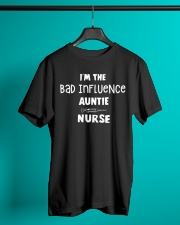 I'm the bad influence Auntie Nurse Classic T-Shirt lifestyle-mens-crewneck-front-3