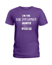 I'm the bad influence Auntie Nurse Ladies T-Shirt thumbnail