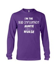 I'm the bad influence Auntie Nurse Long Sleeve Tee thumbnail