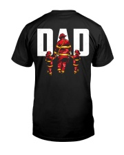 Dad - He Has A Legend Firefighter Classic T-Shirt back