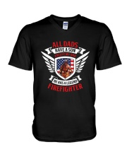 Dad - He Has A Legend Firefighter V-Neck T-Shirt thumbnail