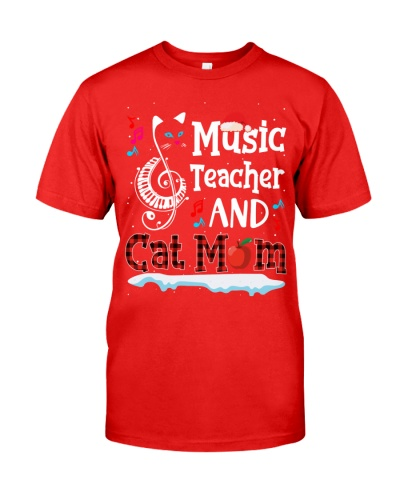 Music Teacher and Cat Mom - Christmas funny Gift
