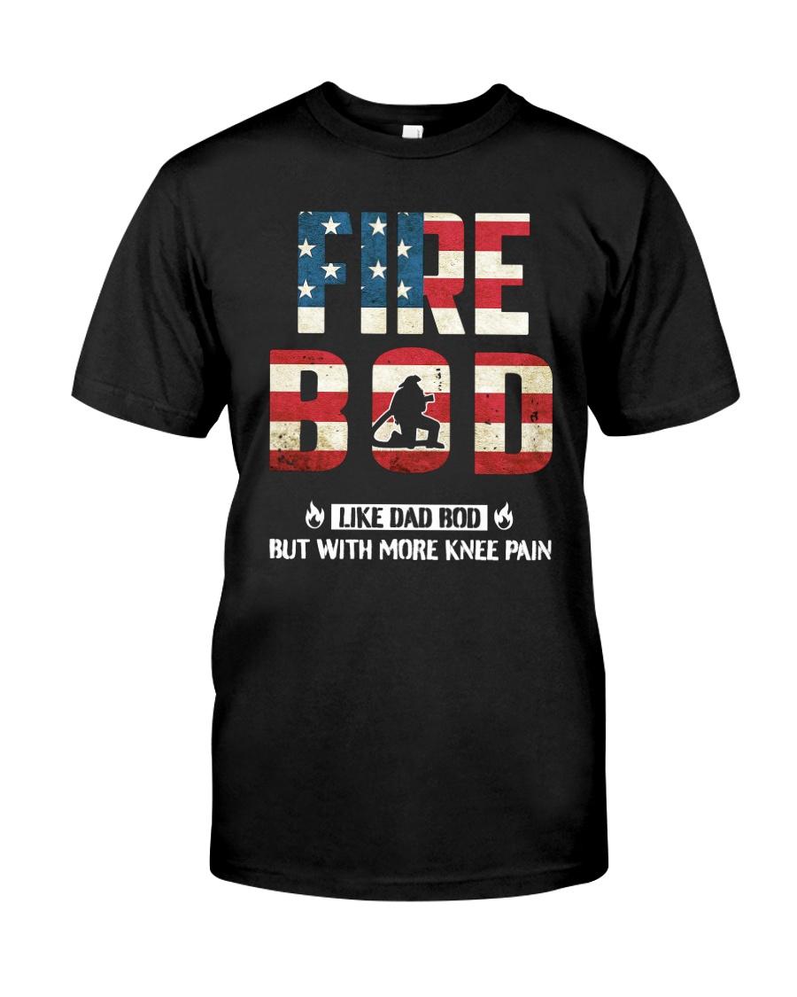 Firefighter - Fire BOD More Knee Flag Classic T-Shirt