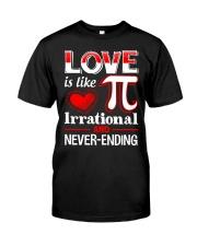 Math Teacher - Love is like Pi Classic T-Shirt front