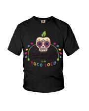 Teacher life got me feeling un Poco Loco Youth T-Shirt thumbnail
