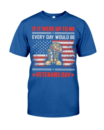 Veteran - Every Day Would Be Veterans Day