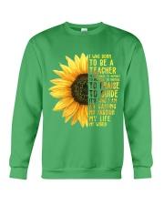 I was born to be a Teacher  Crewneck Sweatshirt thumbnail