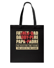 Father - The Love Is The Name Tote Bag thumbnail